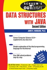 Schaum's Outline of Data Structures with Java, Second Edition ebook by John Hubbard