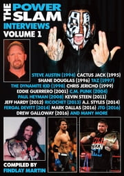The Power Slam Interviews Volume 1 ebook by Findlay Martin
