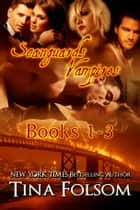 Scanguards Vampires Box Set (Vol 1-3) ebook by Tina Folsom