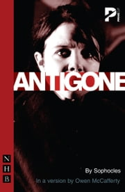 Antigone (NHB Modern Plays) ebook by Sophocles,Owen McCafferty