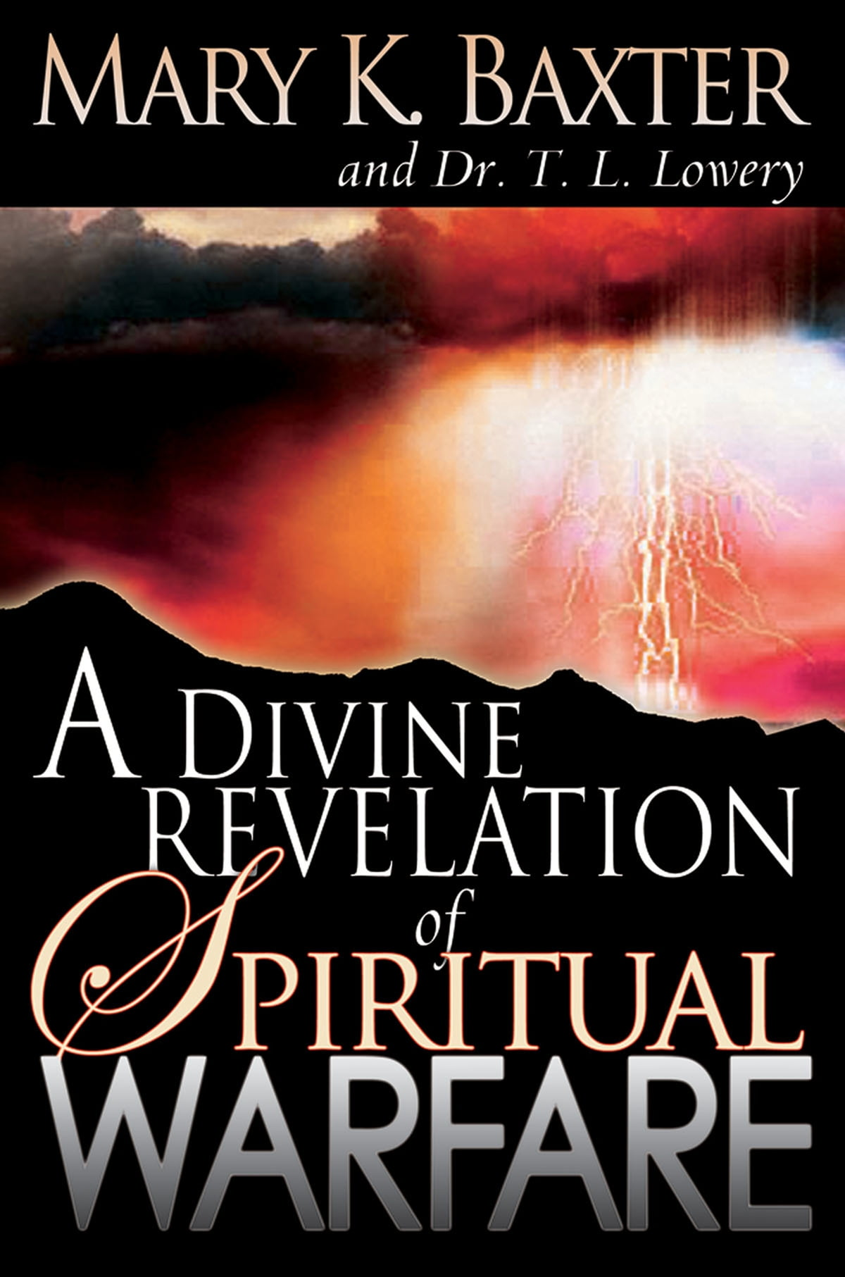Divine Revelation Of Spiritual Warfare Ebook By Mary K Baxter