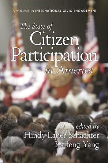 The State of Citizen Participation in America ebook by