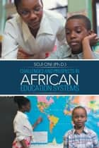 CHALLENGES AND PROSPECTS IN AFRICAN EDUCATION SYSTEMS ebook by SOJI ONI (Ph.D.)