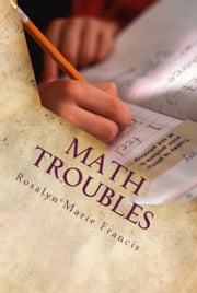 Math Troubles ebook by Rosalyn Marie Francis