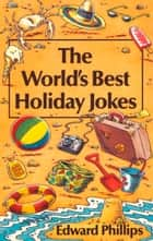 Holiday Jokes ebook by Edward Phillips