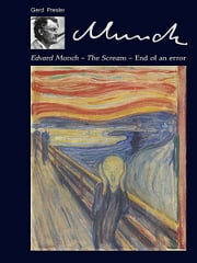 Edvard Munch - The Scream – End of an error eBook von Gerd Presler