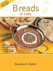 Breads Of India ebook by Kanchan Kabra