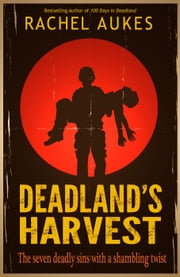 Deadland's Harvest - Deadland Saga, #2 ebook by Rachel Aukes