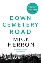 Down Cemetery Road - Zoe Boehm Thrillers 1 ebook by Mick Herron