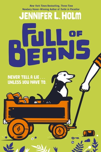 Full of Beans ebook by Jennifer L. Holm