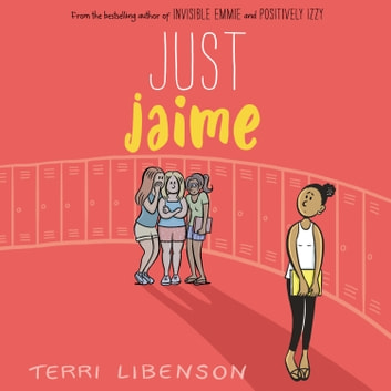 Just Jaime audiobook by Terri Libenson
