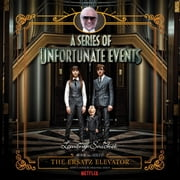 Series of Unfortunate Events #6: The Ersatz Elevator Audiolibro by Lemony Snicket