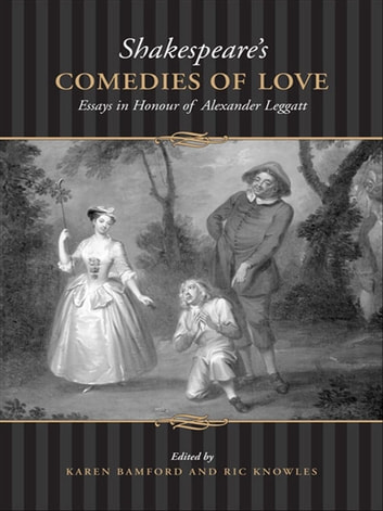 Shakespeare's Comedies of  Love ebook by Karen Bamford
