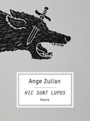 Hic sunt lupos ebook by Ange Zulian