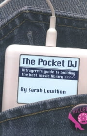 The Pocket DJ ebook by Sarah Lewitinn