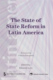 The State Of State Reform In Latin America ebook by Lora Eduardo