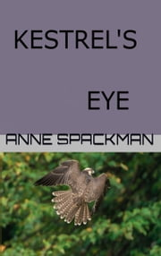 Kestrel's Eye ebook by Anne Spackman