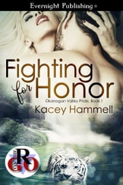 Fighting for Honor ebook by Kacey Hammell