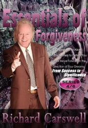 Essentials of Forgiveness ebook by Richard Carswell