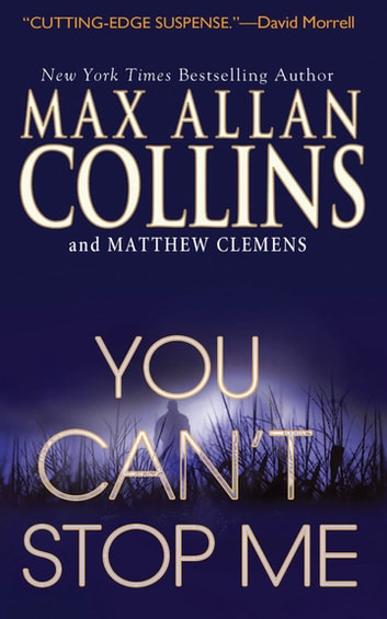 You Can't Stop Me ebook by Max Allan Collins