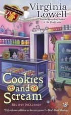 Cookies and Scream ebook by Virginia Lowell
