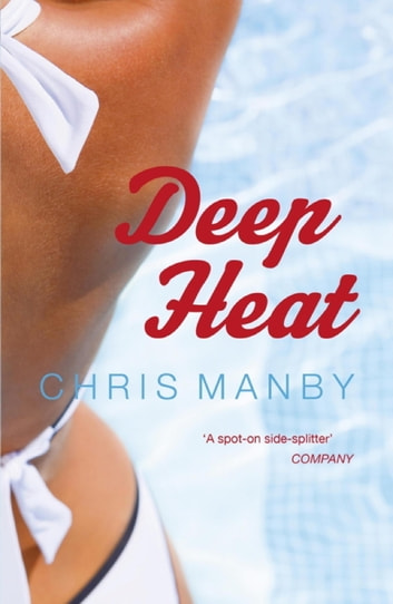 Deep Heat eBook by Chrissie Manby
