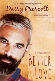 Better Love ebook by Daisy Prescott