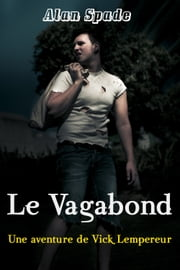 Le Vagabond eBook by Alan Spade