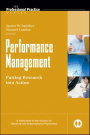 Performance Management - Putting Research into Action ebook by James W. Smither,Manuel London