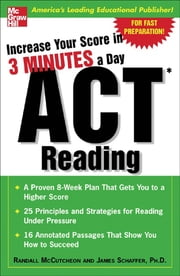 Increase Your Score In 3 Minutes A Day: ACT Reading ebook by Randall McCutcheon,James Schaffer