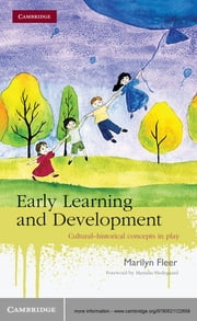 Early Learning and Development - Cultural-historical Concepts in Play ebook by Marilyn Fleer,Mariane Hedegaard