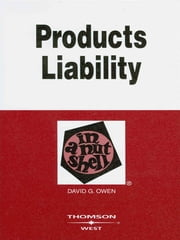 Owen's Products Liability in a Nutshell, 8th ebook by David Owen
