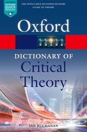 A Dictionary of Critical Theory 電子書 by Ian Buchanan