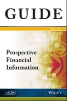 Prospective Financial Information ebook by AICPA