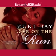 Love on the Run audiobook by Zuri Day