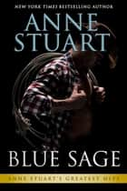 Blue Sage ebook by Anne Stuart