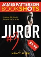 Juror #3 ebook by James Patterson,Nancy Allen