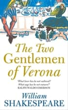 The Two Gentlemen of Verona ebook by William Shakespeare, Russell Jackson, Russell Jackson