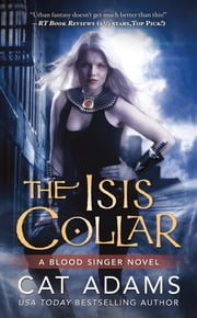 The Isis Collar ebook by Cat Adams