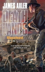 Moonfeast ebook by James Axler