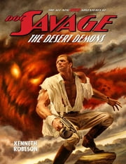 Doc Savage: The Desert Demons ebook by Kenneth Robeson