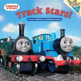 Track Stars! (Thomas & Friends) ebook by Rev. W. Awdry