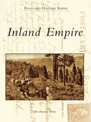 Inland Empire ebook by John Howard Weeks