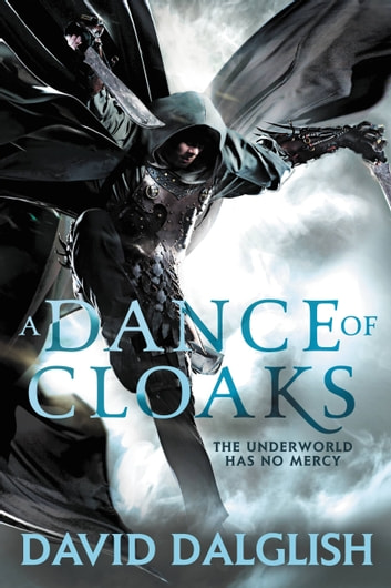 A Dance of Cloaks ebook by David Dalglish