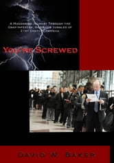 You're Screwed ebook by David Baker