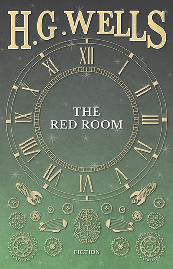 The Red Room ebook by H. G. Wells