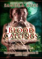 Blood Callings 2: Erotic Romance Vampire Stories Collection ebook by Sandra Ross