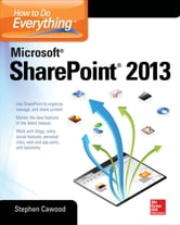How to Do Everything Microsoft SharePoint 2013 ebook by Stephen Cawood