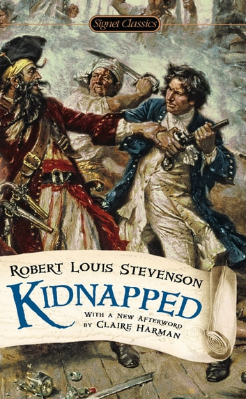 Kidnapped ebook by Robert Louis Stevenson,Claire Harman