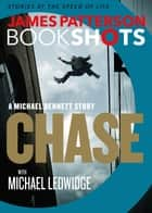 「Chase: A BookShot」(James Patterson,Michael Ledwidge著)